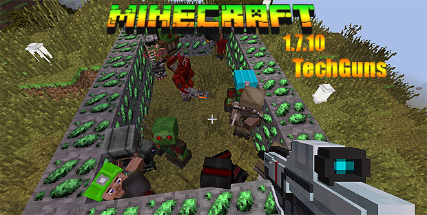 Скачать Майнкрафт 1.7.10 с модами Techguns на оружие