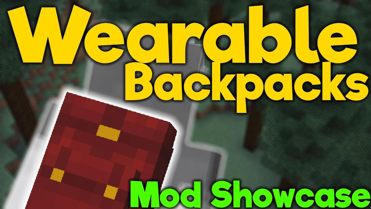 Скачать мод Wearable Backpacks (Рюкзак) для Майнкрафт 1.12 :: 1.10.2
